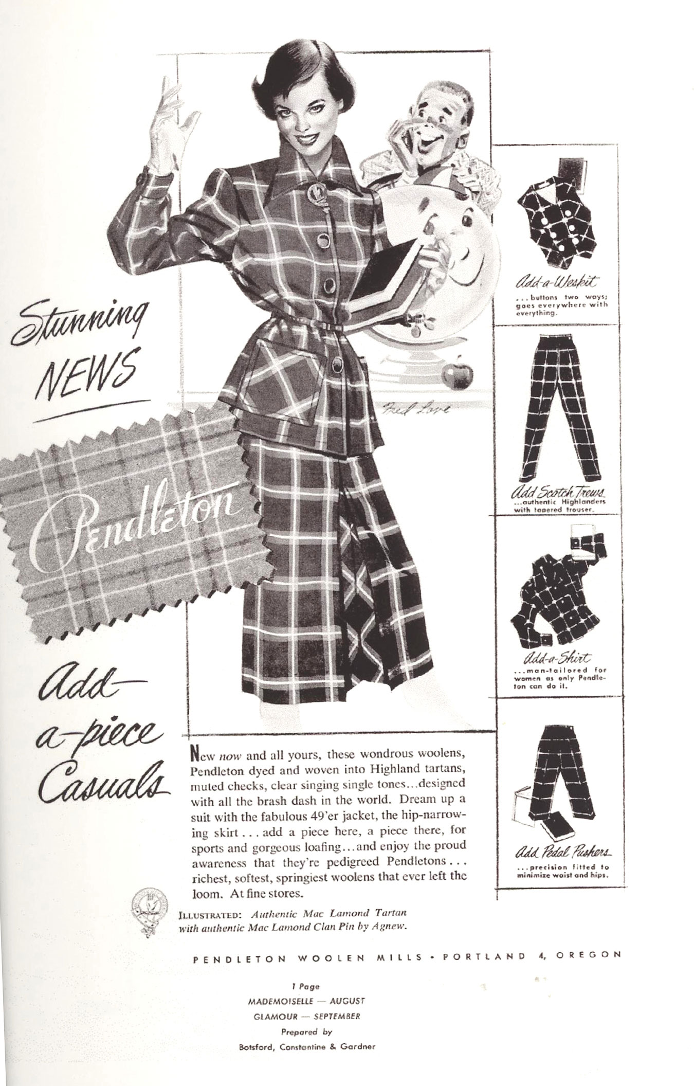 "The first Pendleton ad for Womenswear featured a drawing of a ""college coed"" in her Pendleton plaid pieces, with the caption, ""Stunning News - Pendleton Add-a-piece Casuals."""