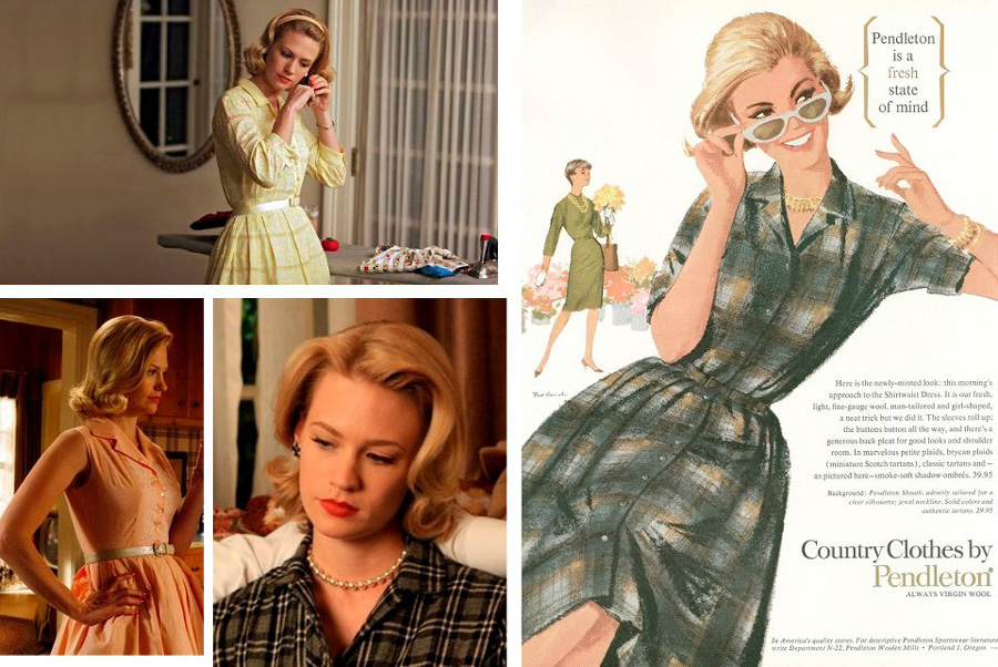 Betty Draper in shirtwaist dresses and a Pendleton ad with a shirtwasit dress