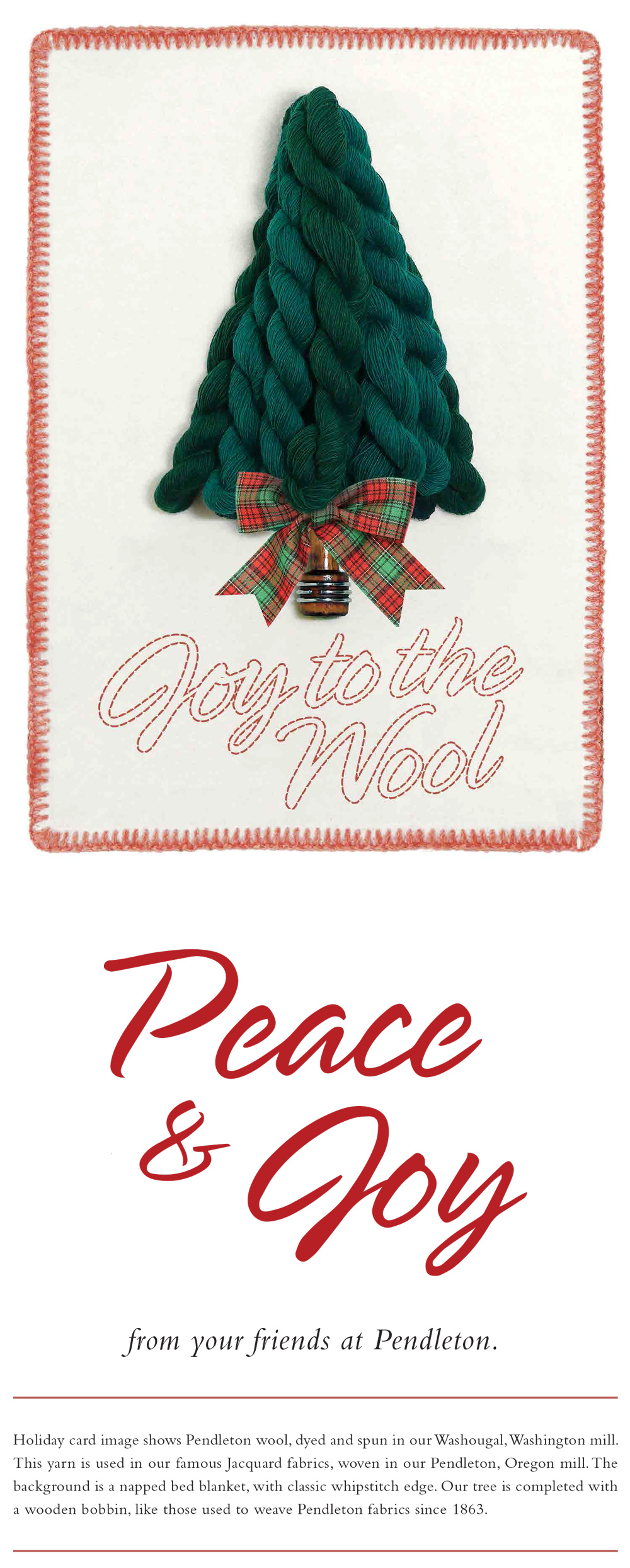 """General Holiday /Christmas Card with image of tree made from Pendleton wool, and the words, """"Peace and Joy from your friends at Pendleton"""""""