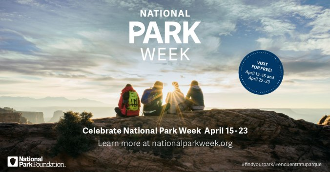 "National Park Week graphic designed by the USPS, with four people sitting on a mountaintop and the words ""National Park Wee, Celebrate national park Week April 15-23rd"" and logos for the National Park Foundation"