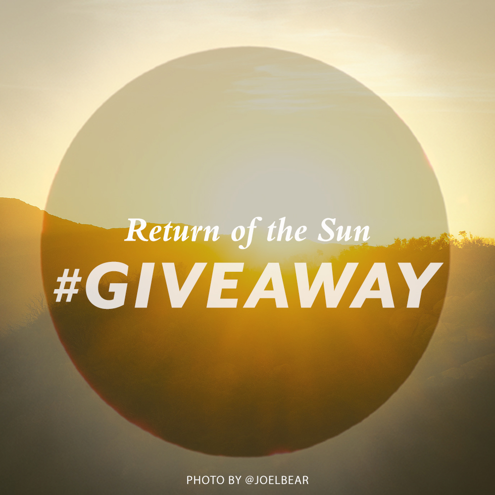 "Against the sunset, the words ""return of the sun #giveaway"""
