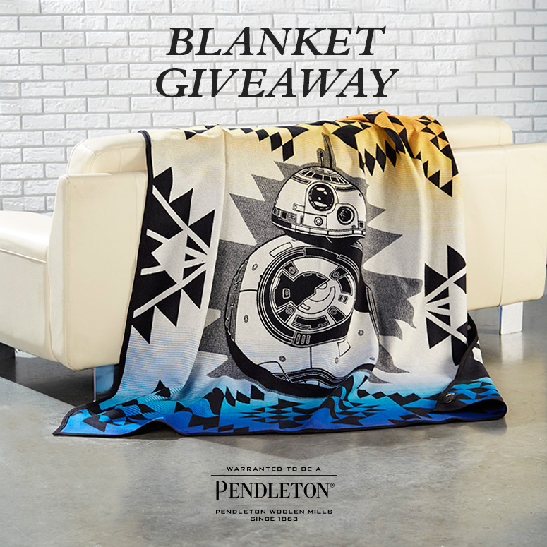 """The BB* Star Wars blanket by Pendleton, with the words """"Blanket Giveaway"""" at the top."""