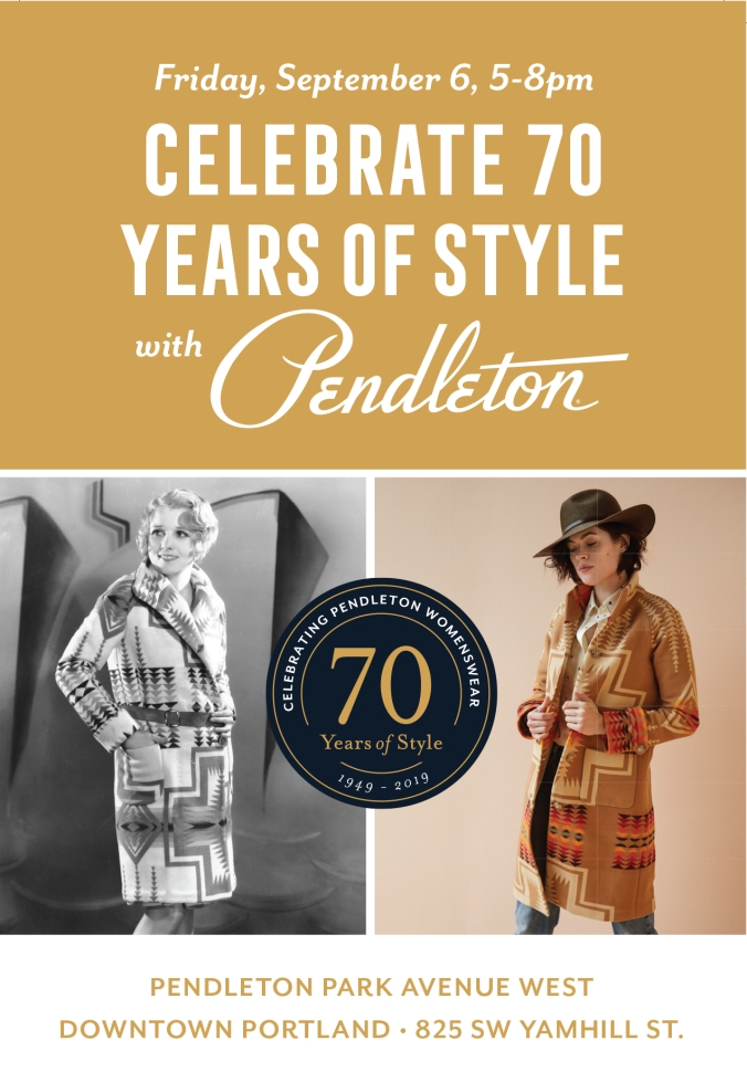 Reproduction of a postcard sent to invite people to the 70 Years of Style Celebration at Portland, Park Avenue West, on Firday, Spetember 6, 2019. Includes photos of Anita page in a Pendleton coat from the 1920s, and a modern shot of a model wearing the Heritage Coat from the 2019 Fall Pendleton line.